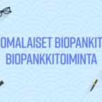 Tieto biopankeista on tavoittanut jo lähes puolet suomalaisista – 40 % kuullut biopankeista